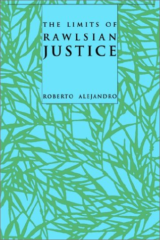 The Limits of Rawlsian Justice 9780801868832