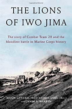 The Lions of Iwo Jima 9780805083255