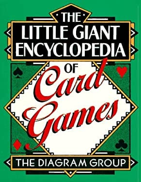 The Little Giant Encyclopedia of Card Games 9780806913308