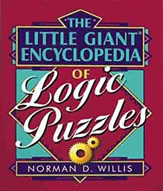 The Little Giant Encyclopedia of Logic Puzzles 9780806926896