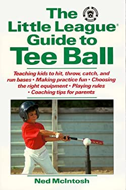 The Little League Guide to Tee Ball 9780809237913