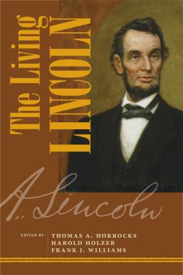 The Living Lincoln 9780809330294