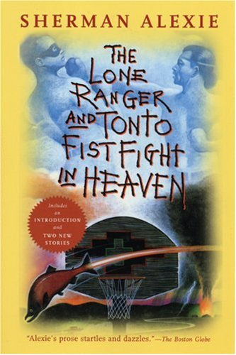 The Lone Ranger and Tonto Fistfight in Heaven 9780802141675