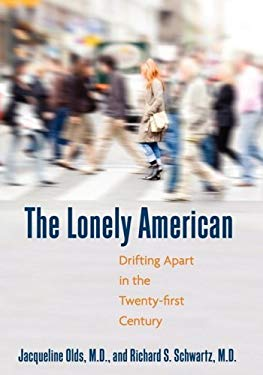 The Lonely American Large Print Edition: Drifting Apart in the Twenty-First Century 9780807098004