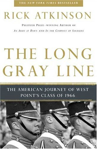 The Long Gray Line: The American Journey of West Point's Class of 1966 9780805062915