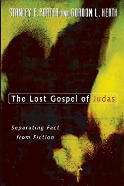 The Lost Gospel of Judas: Separating Fact from Fiction 9780802824561