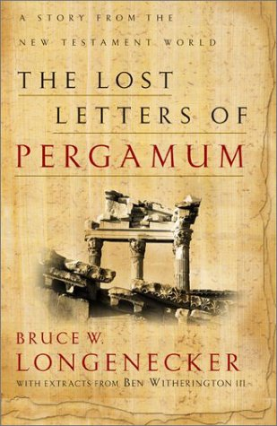 The Lost Letters of Pergamum: A Story from the New Testament World 9780801026072