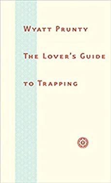 The Lover's Guide to Trapping 9780801892790