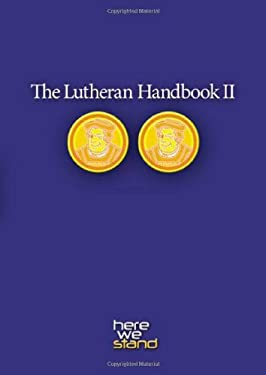 The Lutheran Handbook II 9780806670379
