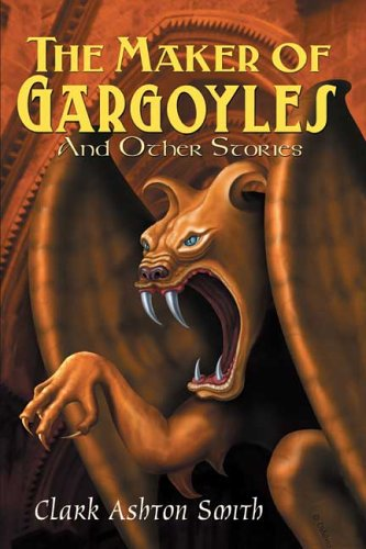 The Maker of Gargoyles and Other Stories 9780809511198