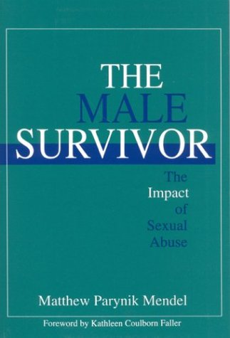 The Male Survivor: The Impact of Sexual Abuse 9780803954427