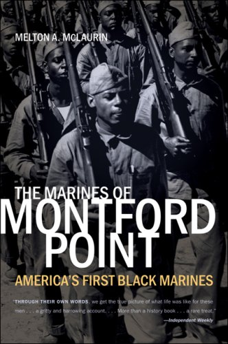 The Marines of Montford Point: America's First Black Marines 9780807861769