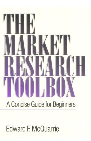 The Market Research Toolbox: A Concise Guide for Beginners 9780803958579