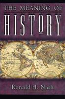 The Meaning of History 9780805414004
