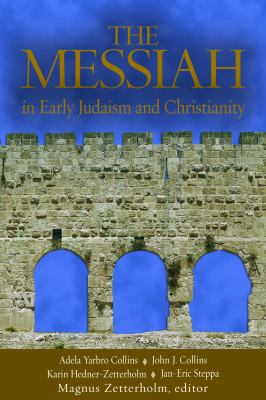 The Messiah: In Early Jadaism and Christianity 9780800621087