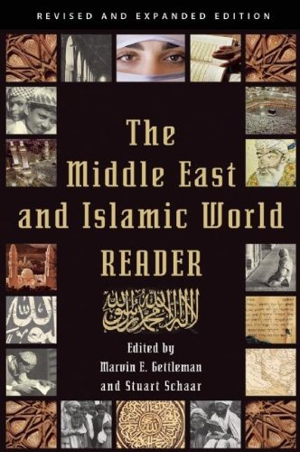 The Middle East and Islamic World Reader 9780802145772