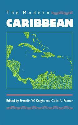 The Modern Caribbean 9780807818251