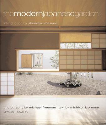 The Modern Japanese Garden Modern Japanese Garden 9780804834377