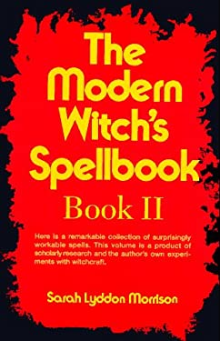 The Modern Witch's Spellbook: Book LL 9780806510156