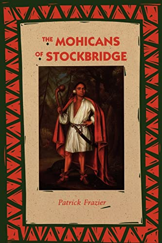 The Mohicans of Stockbridge 9780803268821