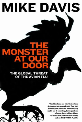 The Monster at Our Door: The Global Threat of Avian Flu 9780805081916