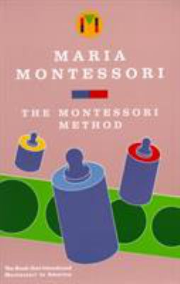 The Montessori Method 9780805209228