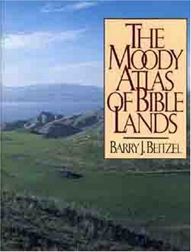 The Moody Atlas of Bible Lands 9780802404381