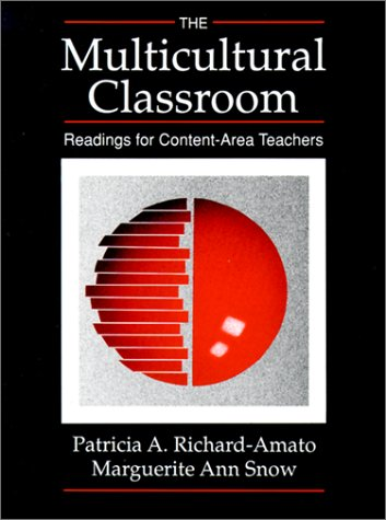 The Multicultural Classroom: Readings for Content-Area Teachers 9780801305115