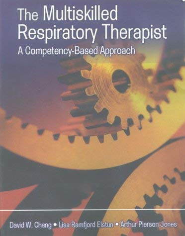 The Multiskilled Respiratory Therapist: A Competency-Based Approach 9780803603806