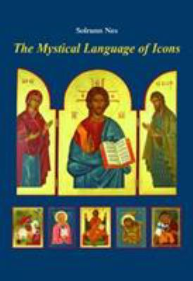 The Mystical Language of Icons by Solrunn Nes - Reviews ...