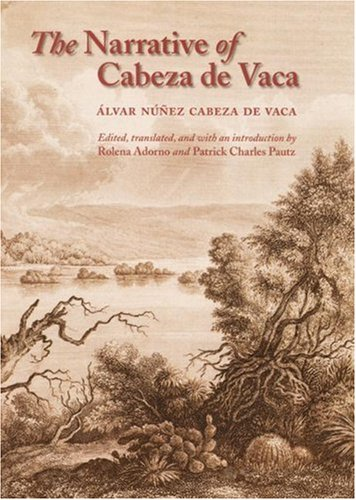 The Narrative of Cabeza de Vaca 9780803264168
