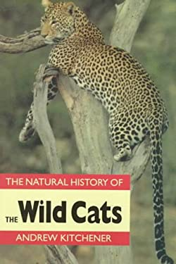 The Natural History of the Wild Cats 9780801484988