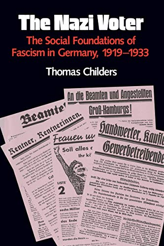 The Nazi Voter: The Social Foundations of Fascism in Germany, 1919-1933 9780807841471