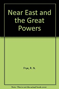 The Near East and the Great Powers