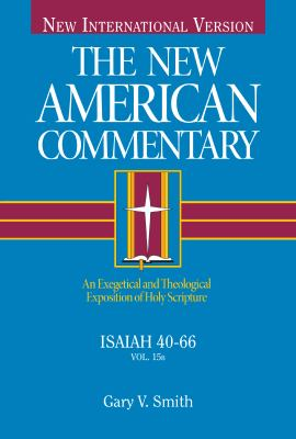 The New American Commentary - Isaiah 40-66 9780805401448