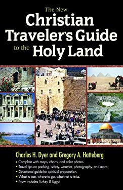 The New Christian Traveler's Guide to the Holy Land 9780802466501