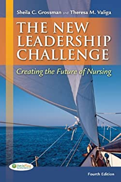The New Leadership Challenge: Creating the Future of Nursing 9780803626065