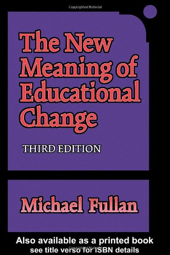 The New Meaning of Educational Change 9780807740699