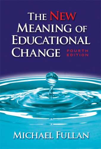 The New Meaning of Educational Change 9780807747650