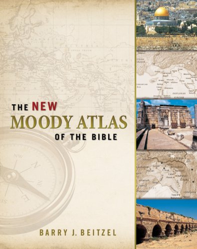 The New Moody Atlas of the Bible 9780802404411