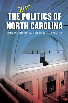 The New Politics of North Carolina 9780807831915
