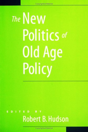 The New Politics of Old Age Policy 9780801880759