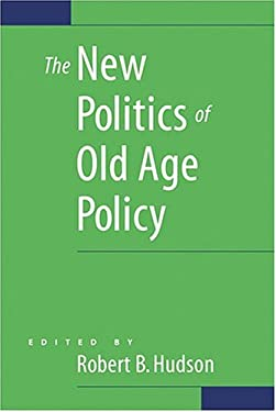 The New Politics of Old Age Policy 9780801880742