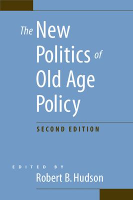 The New Politics of Old Age Policy 9780801894916