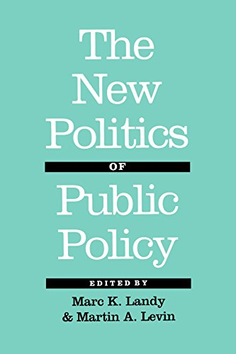 The New Politics of Public Policy 9780801848780