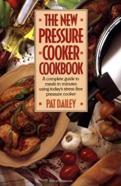 The New Pressure Cooker Cookbook 9780809241866