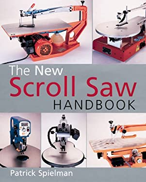 The New Scroll Saw Handbook 9780806978772