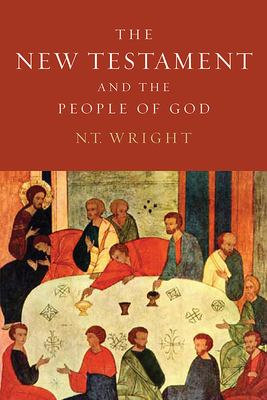 The New Testament and the People of God Volume 1