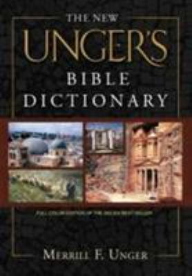 The New Unger's Bible Dictionary 9780802490667
