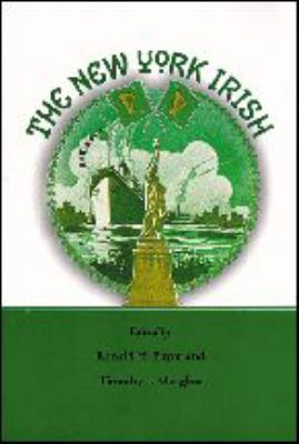 The New York Irish 9780801857645